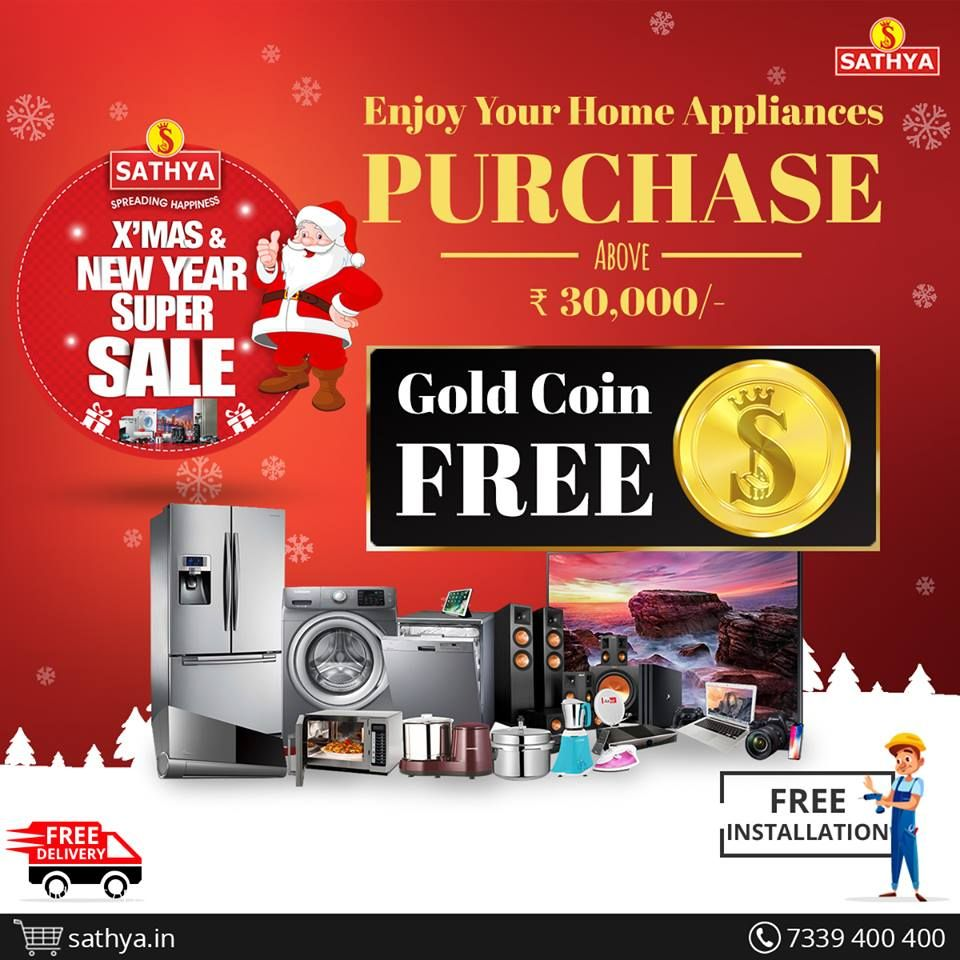 SATHYA\'s Special Christmas and New Year Offer... Get Free Gold Coin on every purchase of home appliances worth Rs.30,000/- with Free Installation and
